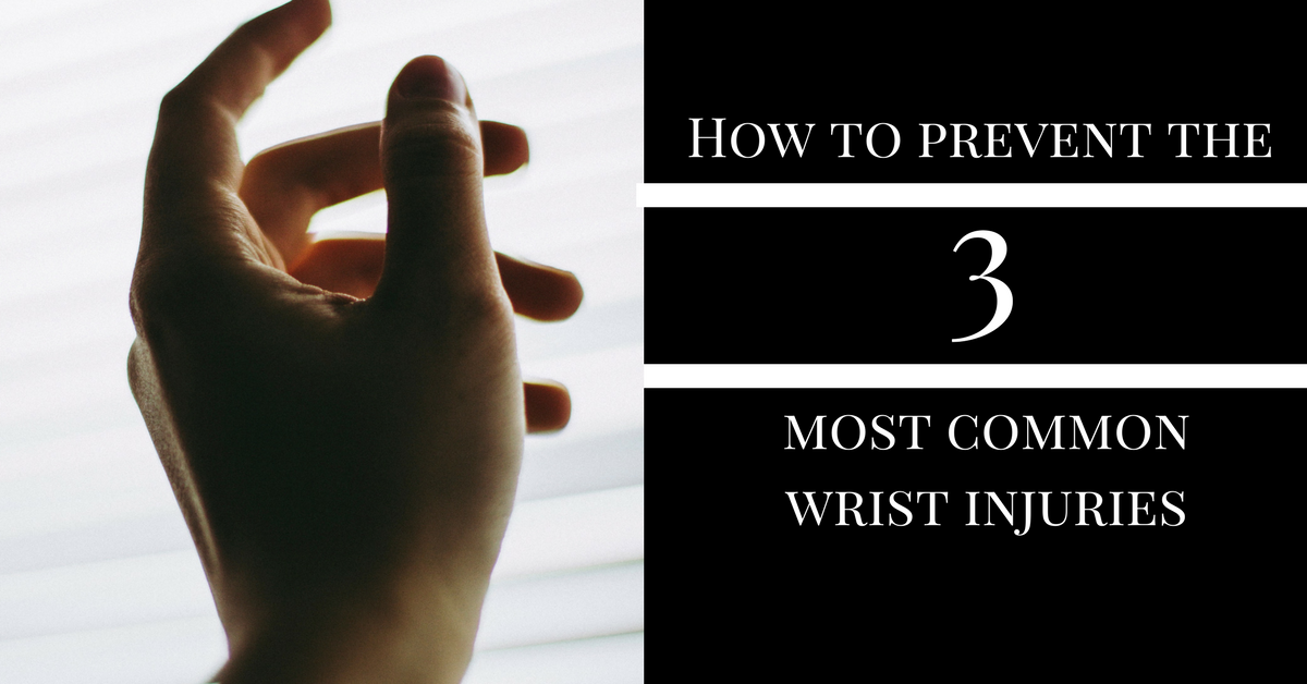 How-to-Prevent-the-3-Most-Common-Wrist-Injuries