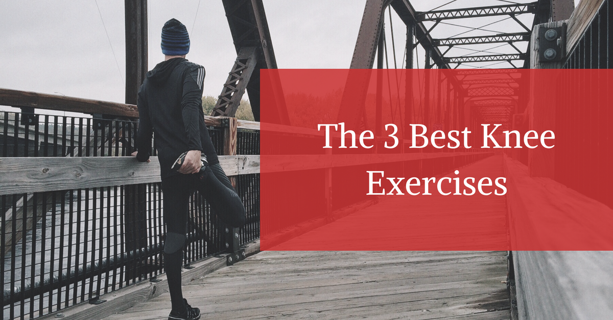 The-3-Best-Knee-Exercises