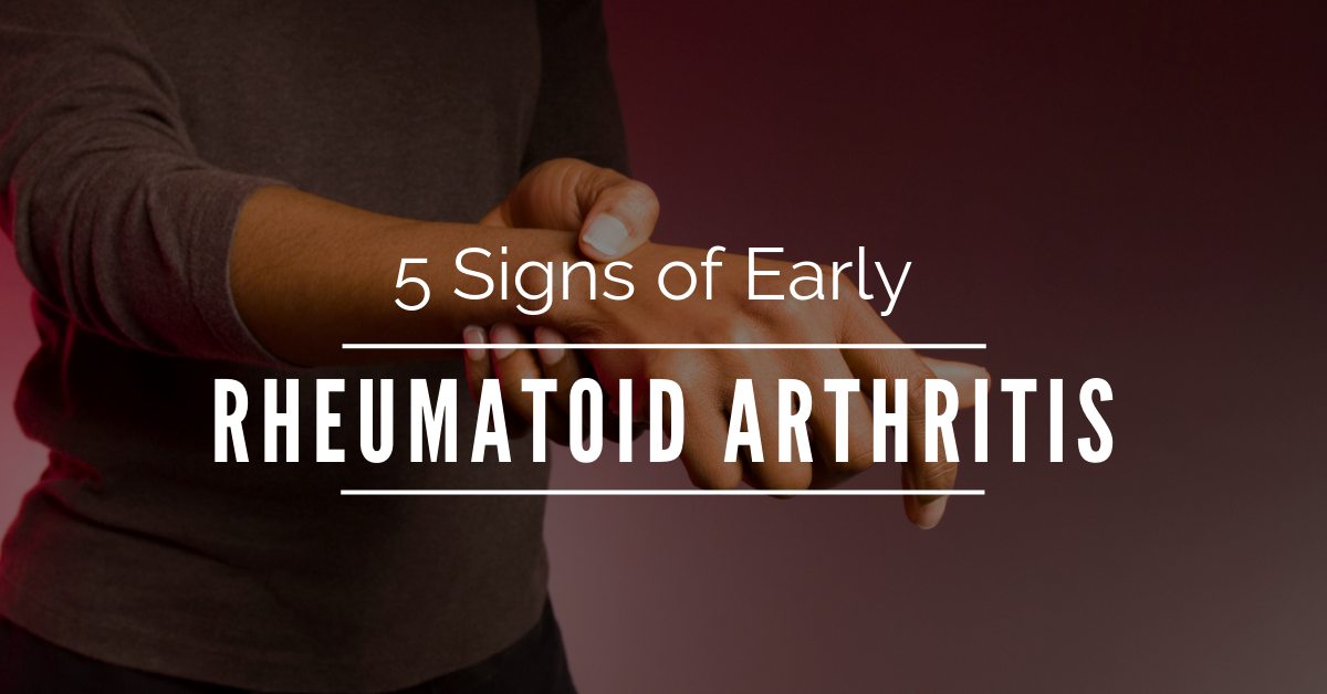 5-Signs-of-Early-Rheumatoid-Arthritis-blog-banner