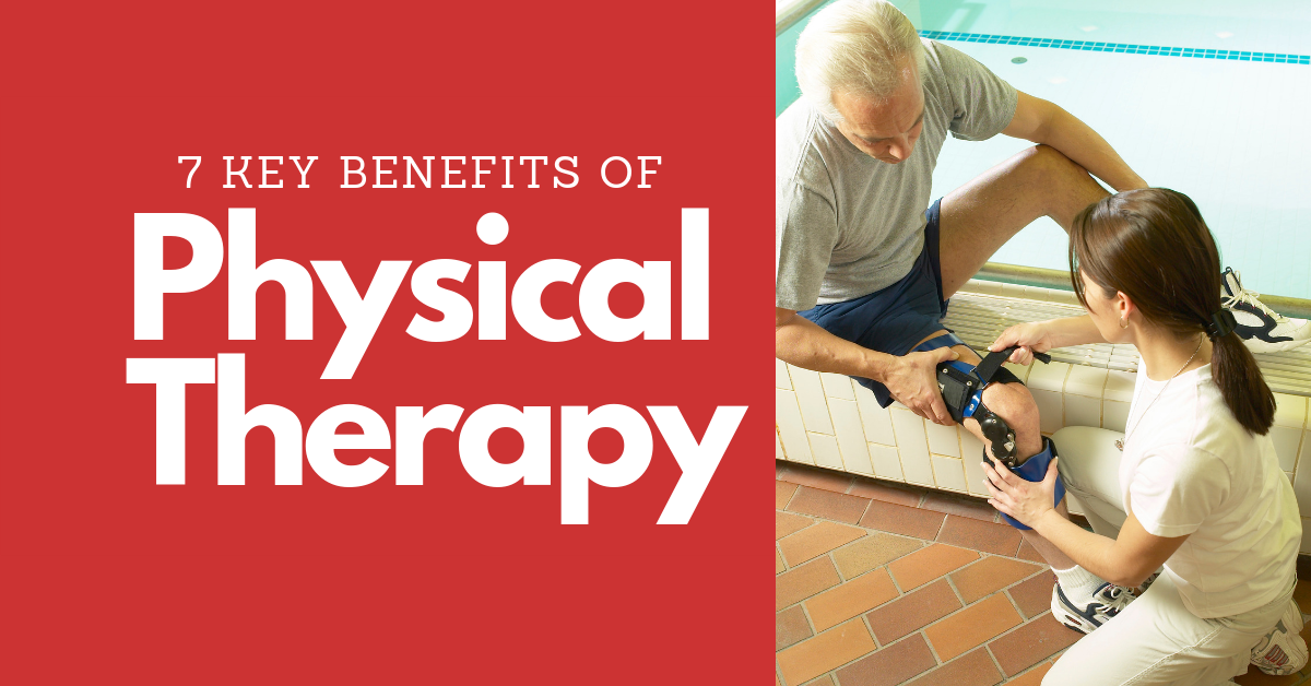 7-Key-Benefits-of-Physical-Therapy-Blog-Banner