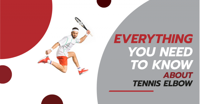 Everything You Need to Know About Tennis Elbow Blog Banner